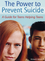 The Power to Prevent Suicide: A Guide for Teens Helping Teens (Updated Edition)