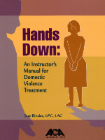 Hands Down: A Provider's Guide to Domestic Violence Treatment
