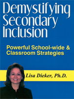 Demystifying Secondary Inclusion: Powerful Schoolwide and Classroom Strategies