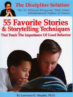 55 Favorite Stories & Storytelling Techniques That Teach the Importance of Good Behavior