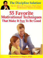 55 Favorite Motivational Techniques That Make It Fun To Be Good
