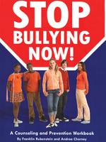 Stop Bullying Now! A Counseling and Prevention Workbook w/CD-Rom