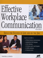 Effective Workplace Communication, 3rd Ed.