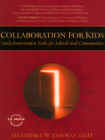Collaboration for Kids: Early Intervention Tools for Schools and Communities