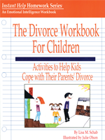 Divorce Workbook for Children: Help for Kids to Overcome Difficult Family Changes and Grow up Happy (Professional Version)