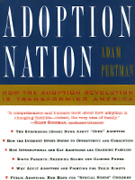Adoption Nation: How the Adoption Revolution is Transforming America