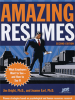Amazing Resumes: What Employers Want to See and How to Say It, 2nd Ed.