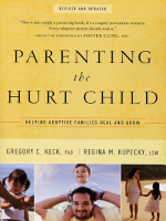 Parenting the Hurt Child: Helping Adoptive Families Heal and Grow (Revised and Updated)