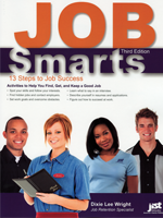 Job Smarts: 13 Steps to Job Success, 3rd Ed.