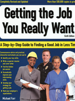 Getting the Job You Really Want: A Step-by-Step Guide for Finding a Good Job in Less Time (6th Ed.)