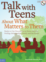 Talk to Teens About What Matters to Them (Book with CD-ROM)