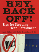 Hey, Back Off! Tips for Stopping Teen Harassment