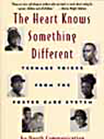 The Heart Knows Something Different