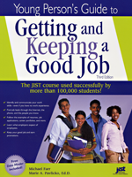 Young Person's Guide to Getting & Keeping a Good Job, 3rd Ed.