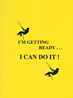 I'M GETTING READY . . . I CAN DO IT!