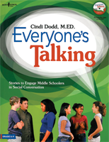 Everyone's Talking - Stories to Engage Middle Schoolers in Social Conversations