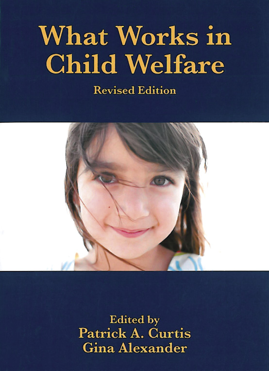 What Works in Child Welfare, Revised Edition