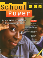 School Power: Study Skill Strategies for Succeeding in School (Revised and Updated Edition)