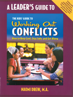 Leaders' Guide to The Kids' Guide to Working Out Conflicts