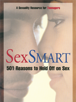 Sex Smart: 501 Reasons to Hold Off on Sex