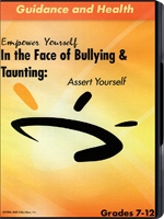 In the Face of Bullying & Taunting: Assert Yourself