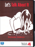 Let's Talk About It: Domestic Violence