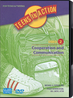 Teens in Action Video 2: Cooperation and Communication