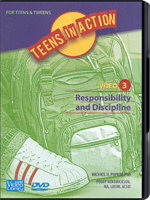 Teens in Action Video 3: Responsibility and Discipline