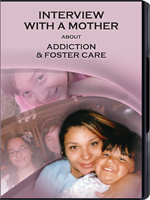 Interview with a Mother About Addiction & Foster Care