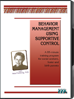 Behavior Management Using Supportive Control