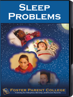 FosterParentCollege.com: Sleep Problems (2nd Ed.)