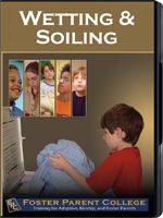 FosterParentCollege.com: Wetting and Soiling